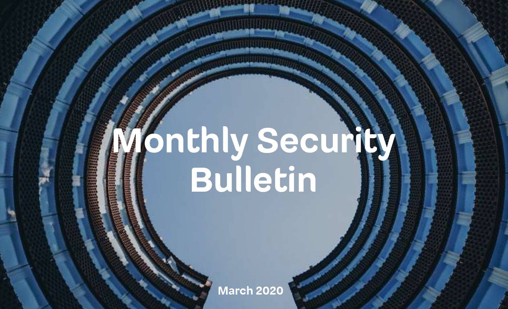Monthly Security Bulletin – March
