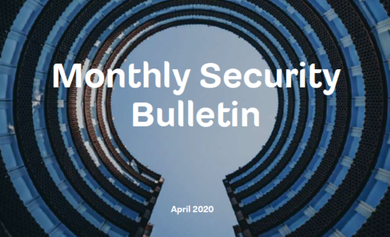 Monthly Security Bulletin – April