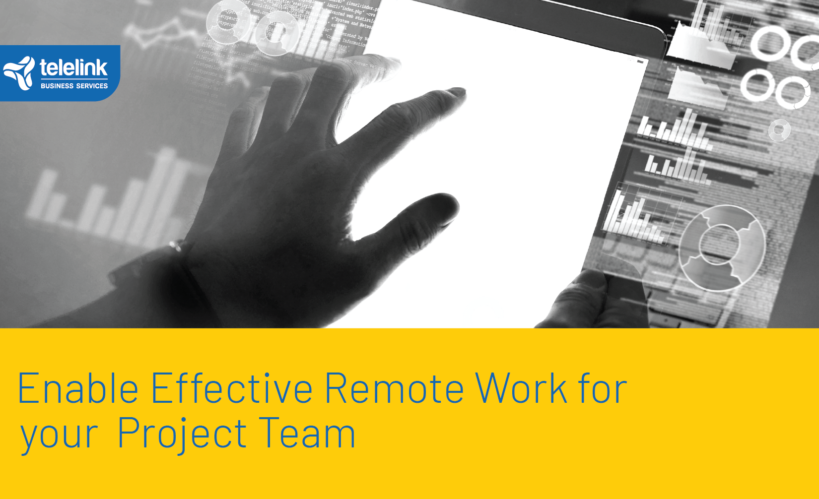 Enable Effective Remote Work for your Project Team