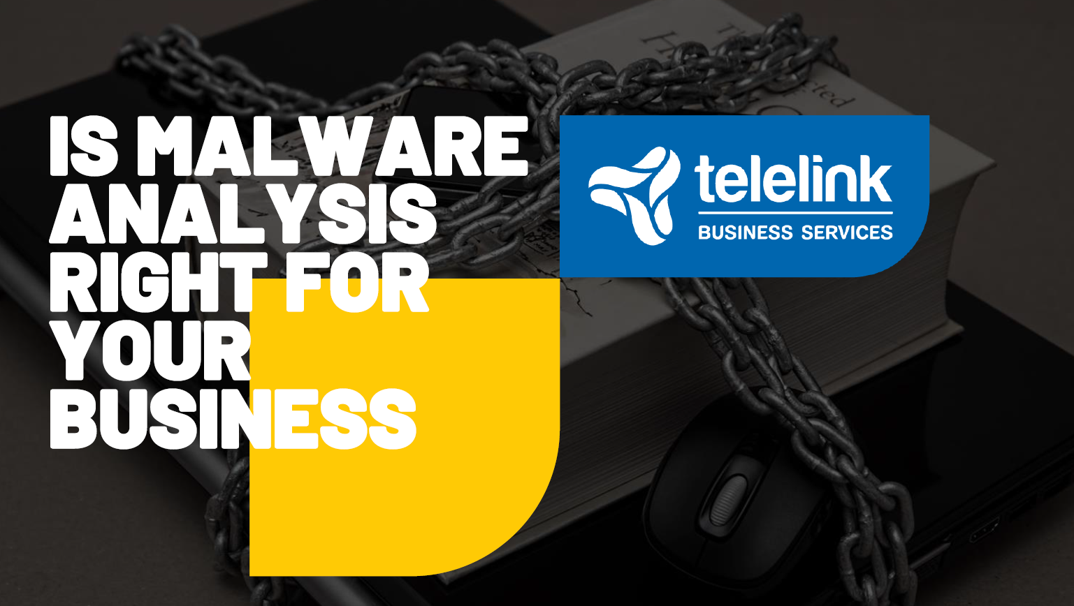 Нужен ли е анализът на зловреден код на Вашия бизнес?