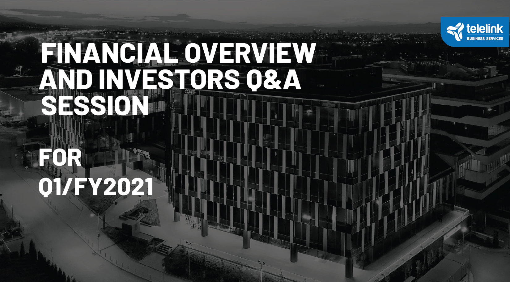 TBS Group: Q1/FY2021 Financial Overview and Investors Q&A